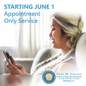 Beginning June 1 Appointment Only Service